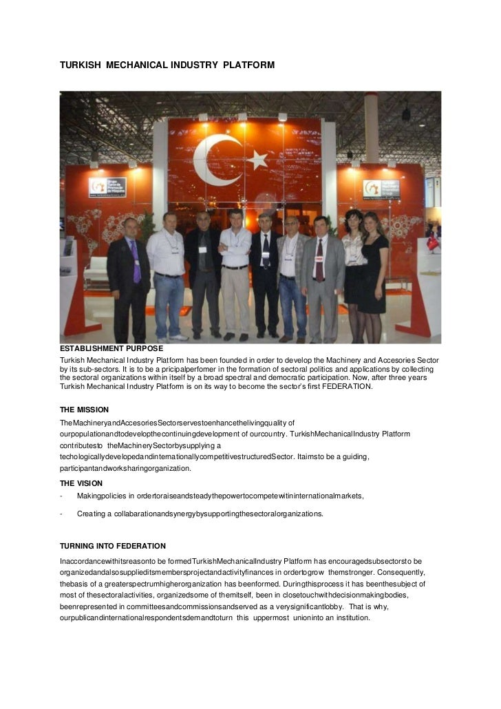 TURKISH MECHANICAL INDUSTRY PLATFORMESTABLISHMENT PURPOSETurkish Mechanical Industry Platform has been founded in order to...