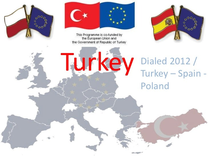 Turkey   Dialed 2012 /         Turkey – Spain -         Poland
