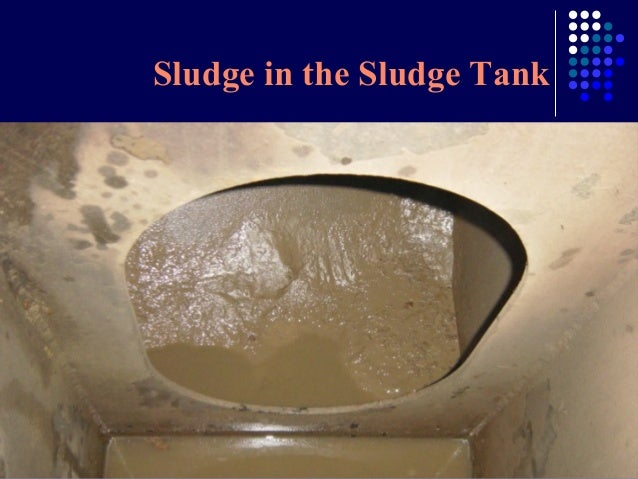 Sludge in the Sludge Tank
