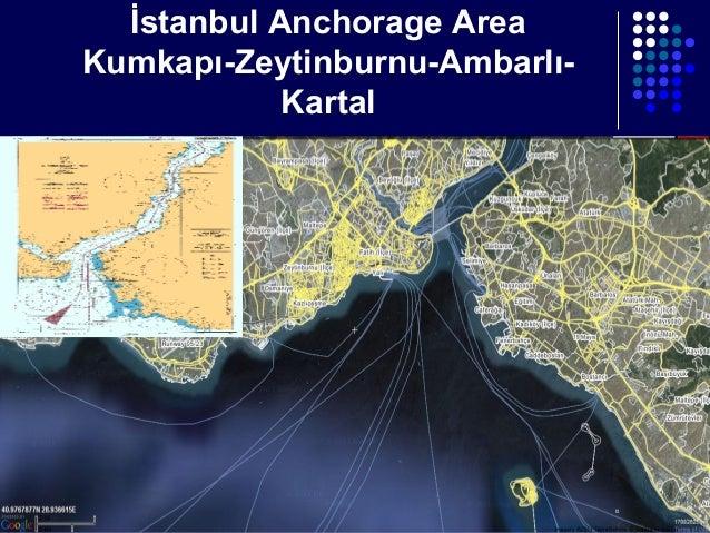 İstanbul Anchorage Area Kumkapı-Zeytinburnu-AmbarlıKartal