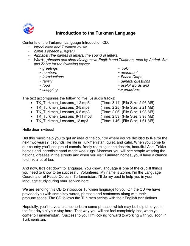 Introduction to the Turkmen Language  Contents of the Turkmen Language Introduction CD:  • Introduction and Turkmen music ...