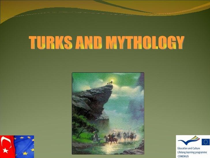 TURKS AND MYTHOLOGY