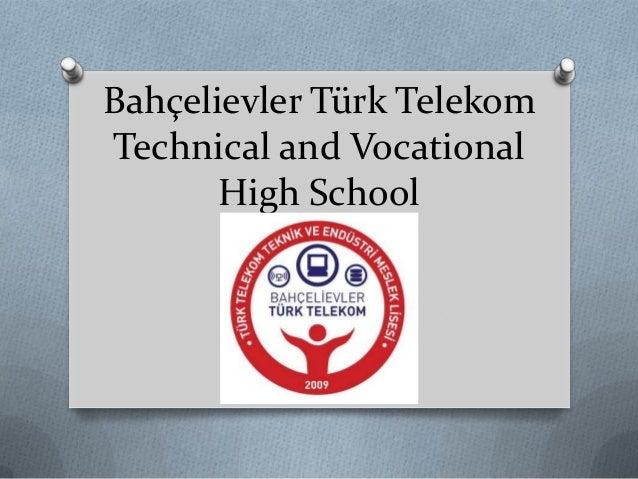 Bahçelievler Türk Telekom Technical and Vocational High School