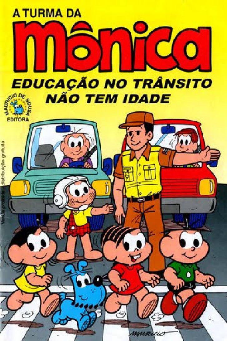 Turma Da Monica   EducaçãO No Transito