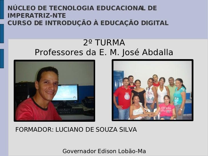NÚCLEO DE TECNOLOGIA EDUCACIONA DE                                L IMPERATRIZ-NTE CURSO DE INTRODUÇÃO À EDUCAÇÃO DIGITAL ...