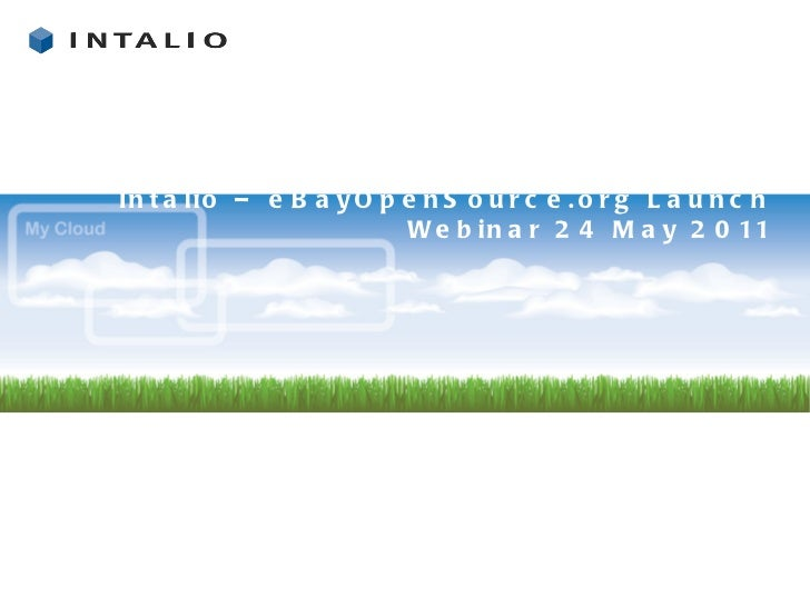 Intalio – eBayOpenSource.org Launch Webinar 24 May 2011