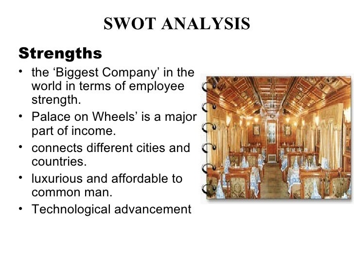 irctc swot The transport and logistics sector in india is fragmented with a need for improvement in infrastructure as  irctc, and indian railways.