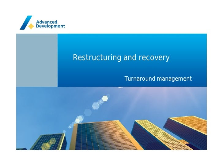 Title of the whole presentation     Restructuring and recovery               Turnaround management