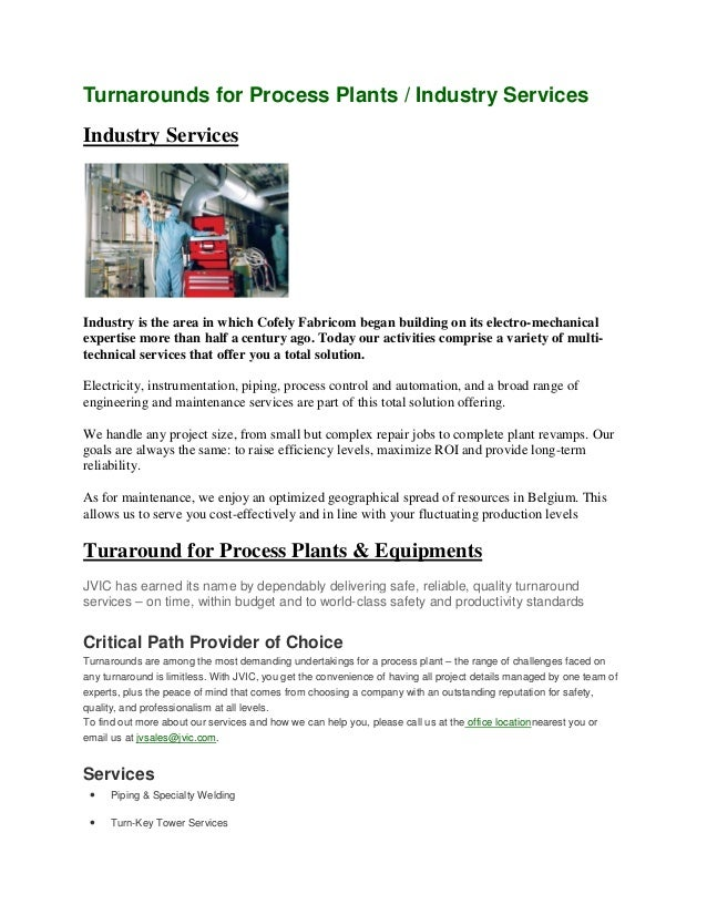 Turnarounds for Process Plants / Industry Services Industry Services Industry is the area in which Cofely Fabricom began b...