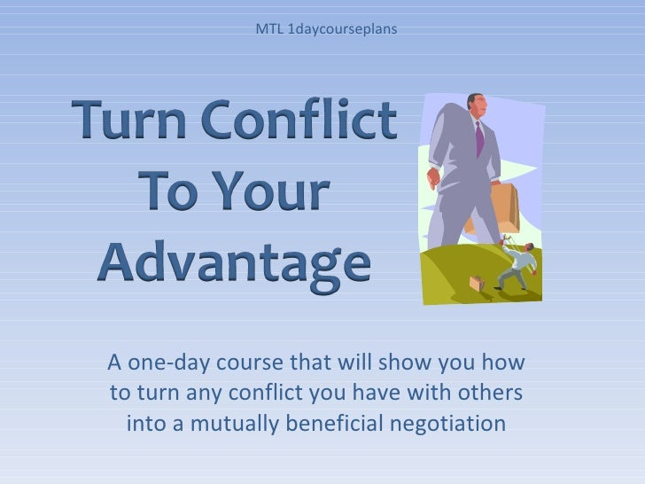 A one-day course that will show you how to turn any conflict you have with others into a mutually beneficial negotiation M...