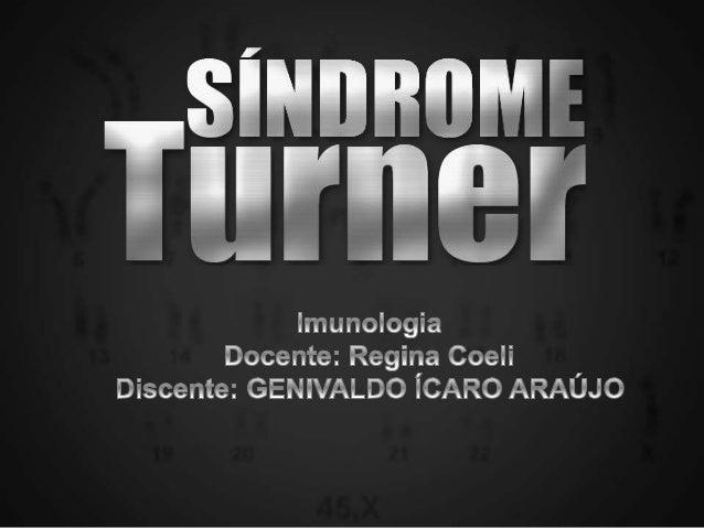História • Henry Hubert Turner descreveu as primeiras características da síndrome em 1938; • O cariótipo foi definido vint...