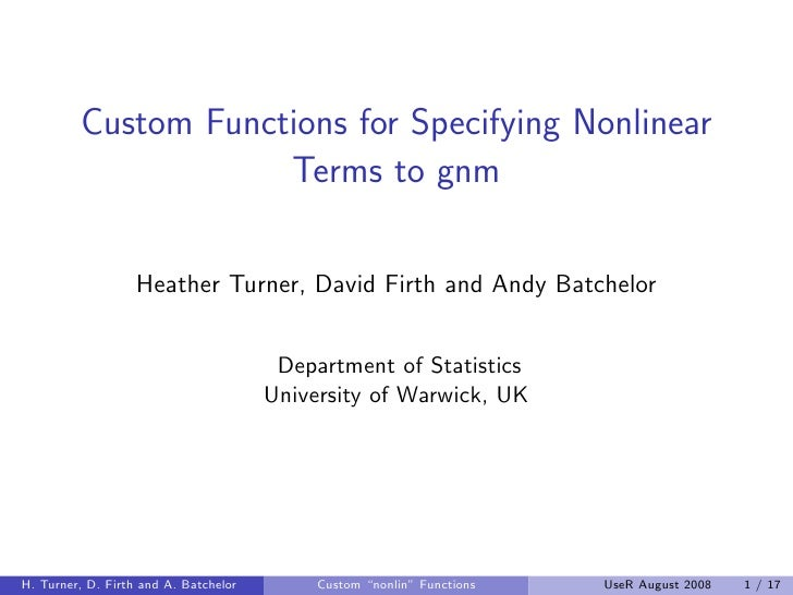 Custom Functions for Specifying Nonlinear                     Terms to gnm                   Heather Turner, David Firth a...