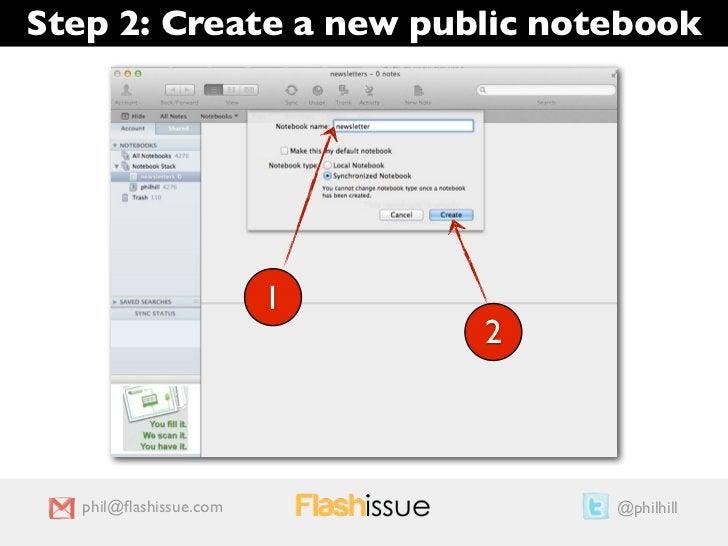 Step 2: Create a new public notebook                        1                            2   phil@flashissue.com           ...