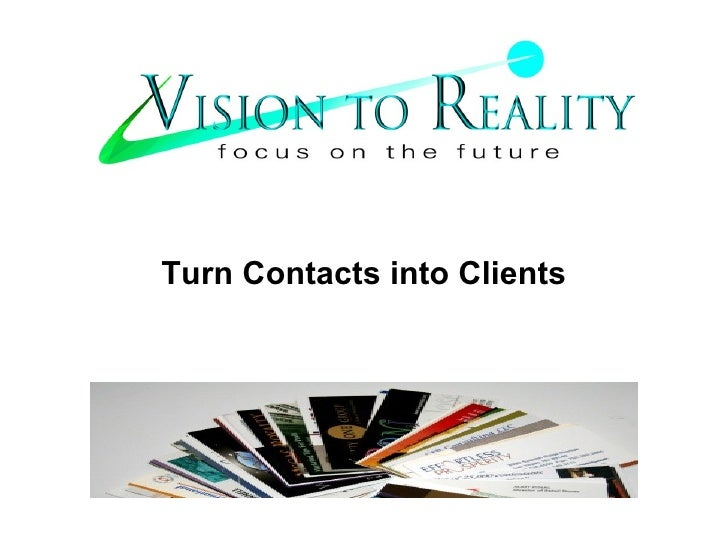 Turn Contacts into Clients