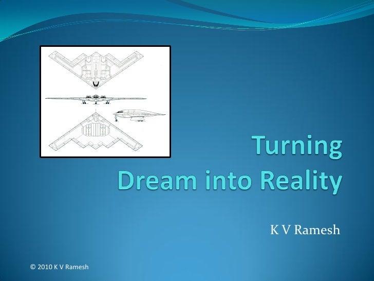K V Ramesh  © 2010 K V Ramesh