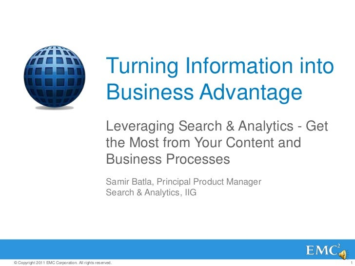 Turning Information into Business Advantage<br />Leveraging Search & Analytics - Get the Most from Your Content and Busine...