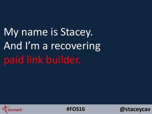 Link Building Through Data Driven Storytelling by @staceycav #fos16 Slide 3