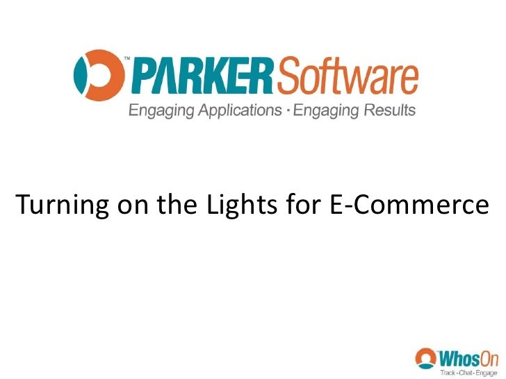 Turning on the Lights for E-Commerce<br />