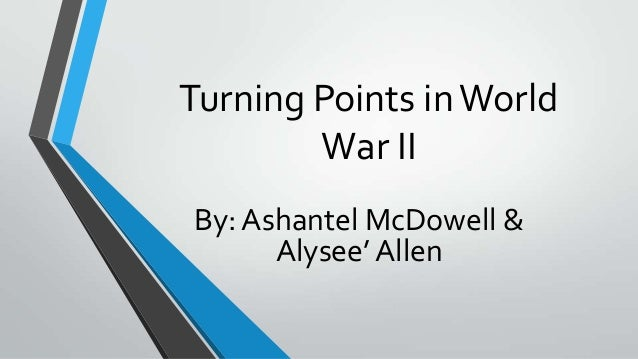 turning points of world war i essay Turning points of world war 2 essay - custom essays writing service and after that research paper i can only hope i never have to deal with edgar allan poe's queer.