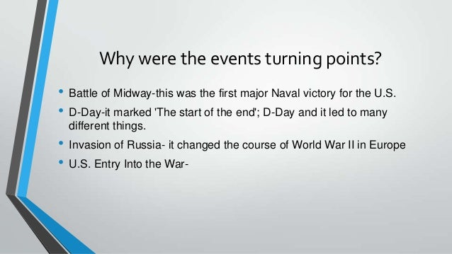 three turning points of world war 2 The 'emerging civil war' blog hosts a symposium on 'turning points of the civil war.
