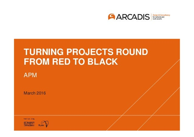 TURNING PROJECTS ROUND FROM RED TO BLACK APM March 2016