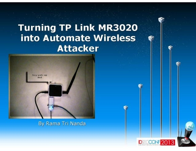 Turning tl mr 3020 into automate wireless attacker