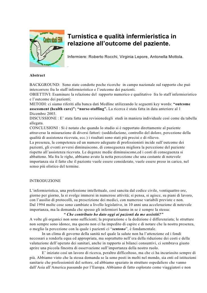 Turnistica e qualità infermieristica in                        relazione all'outcome del paziente.                        ...