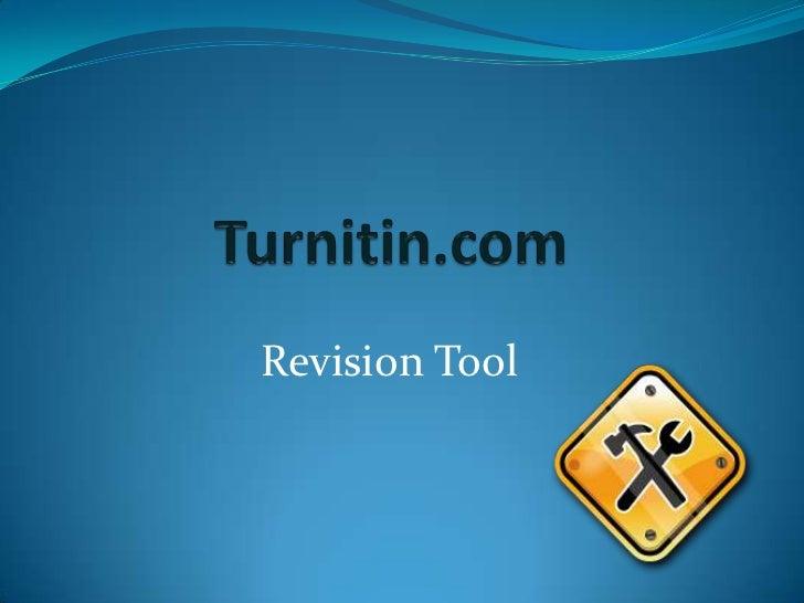 Turnitin.com<br />Revision Tool<br />