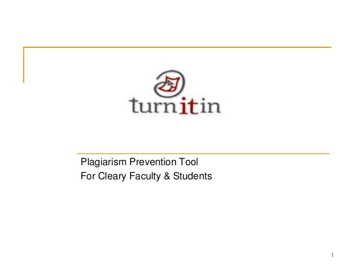 1<br />Plagiarism Prevention Tool <br />For Cleary Faculty & Students<br />