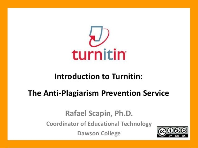 Introduction to Turnitin: The Anti-Plagiarism Prevention Service