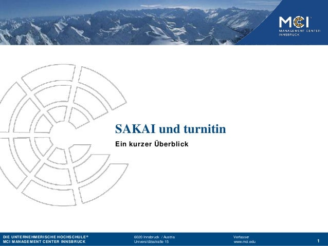 DIE UNTERNEHMERISCHE HOCHSCHULE® 6020 Innsbruck / Austria Verfasser MCI MANAGEMENT CENTER INNSBRUCK Universitätsstraße 15 ...
