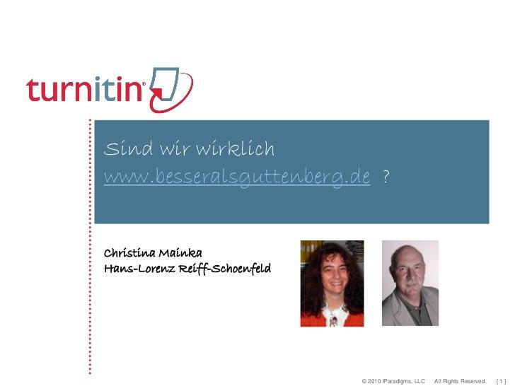 Sind wir wirklichwww.besseralsguttenberg.de ?Christina MainkaHans-Lorenz Reiff-Schoenfeld                               © ...