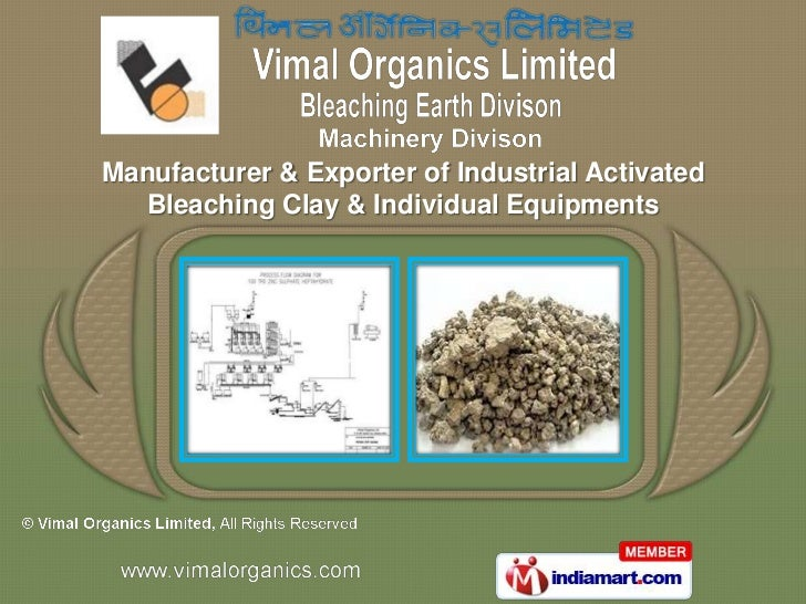 Manufacturer & Exporter of Industrial Activated  Bleaching Clay & Individual Equipments