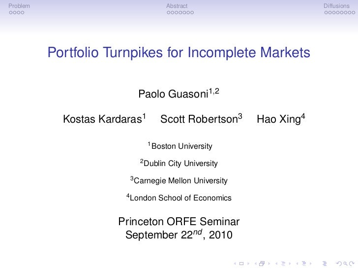 Problem                               Abstract                        Diffusions          Portfolio Turnpikes for Incomple...