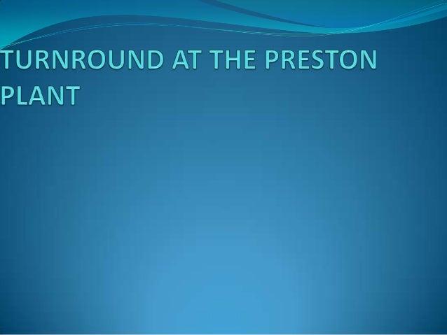 Turnaround at the preston plant essay