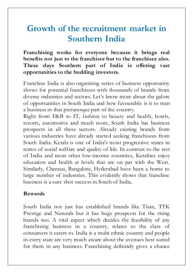 Growth of the recruitment market in Southern India Franchising works for everyone because it brings real benefits not just...