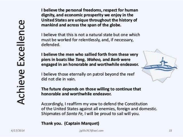 AchieveExcellence 4/17/2014 jgillis767@aol.com 15 I believe the personal freedoms, respect for human dignity, and economic...