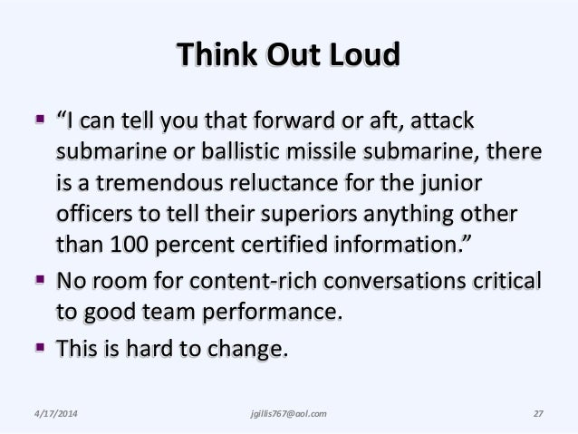"""Think Out Loud  """"I can tell you that forward or aft, attack submarine or ballistic missile submarine, there is a tremendo..."""