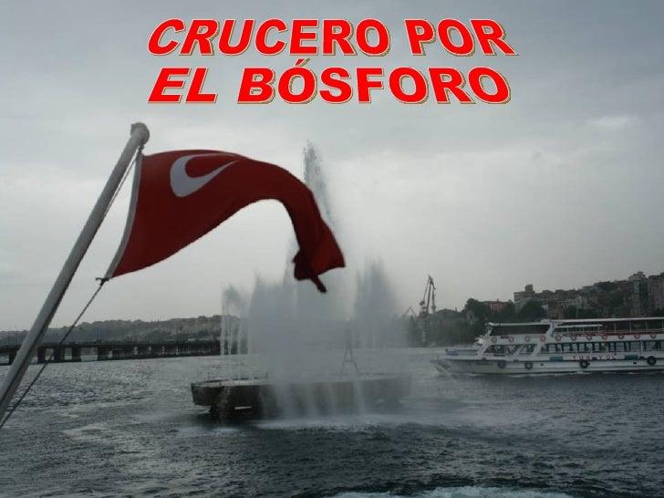 CRUCERO POR EL BÓSFORO