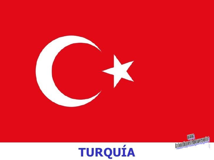 TURQUÍA www. laboutiquedelpowerpoint. com