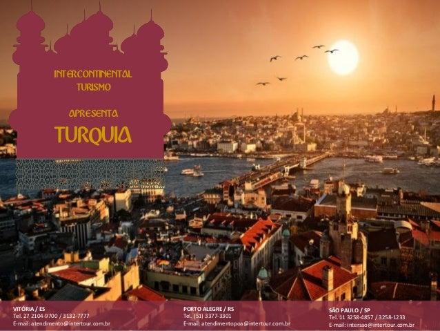 INTERCONTINENTAL                    TURISMO                    APRESENTA               TURQUIAVITÓRIA / ES                ...