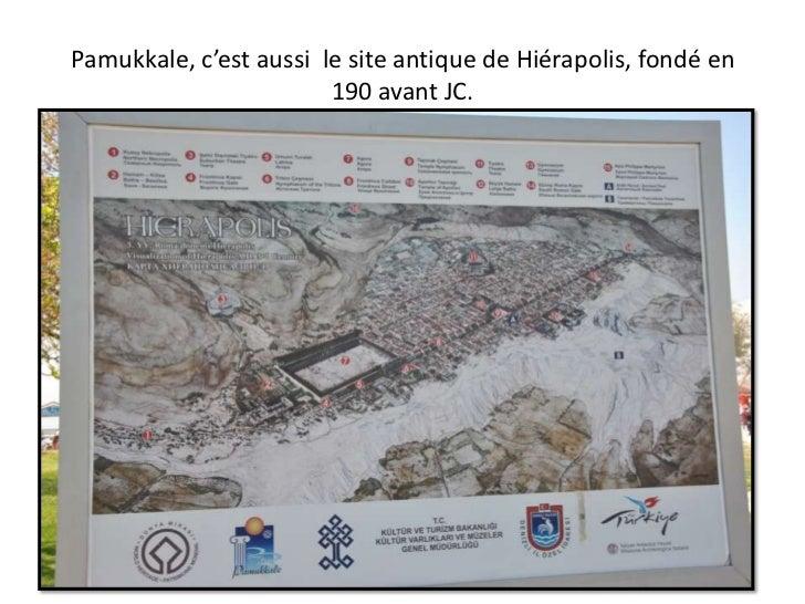 Pamukkale, c'est aussi  le site antique de Hiérapolis, fondé en190 avant JC.<br />