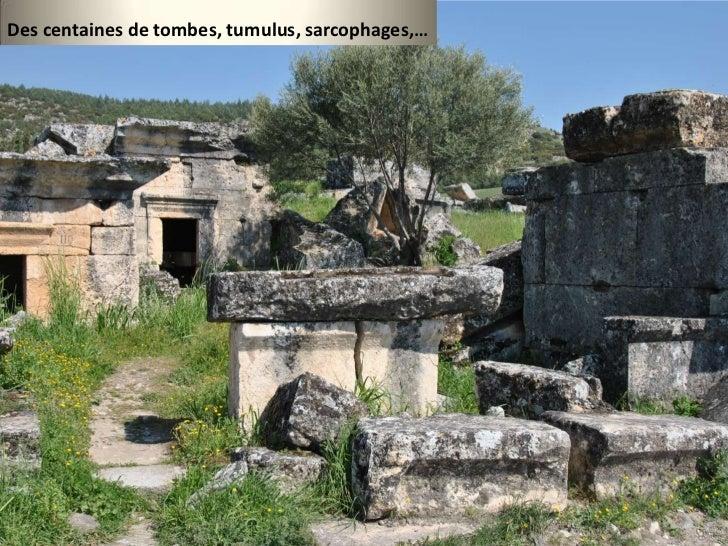 Des centaines de tombes, tumulus, sarcophages,…<br />