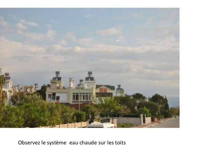Départ pour Pamukkale<br />Observez le système  eau chaude sur les toits<br />