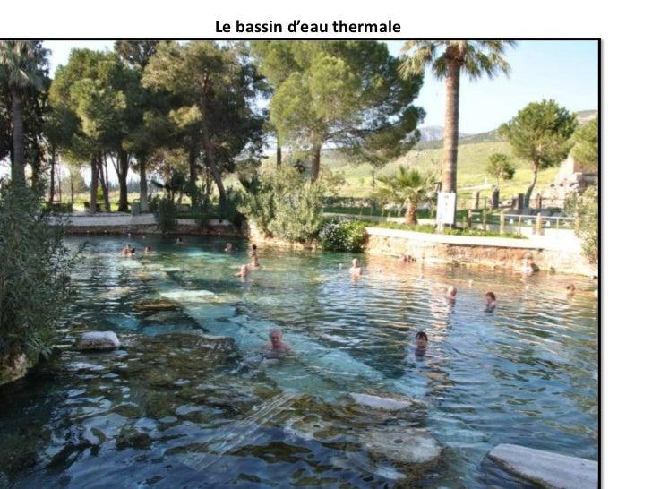 Le bassin d'eau thermale<br />