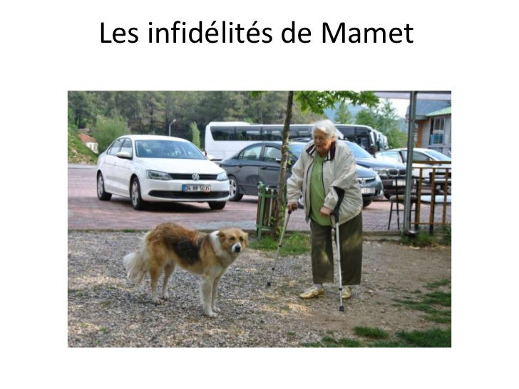 Les infidélités de Mamet<br />
