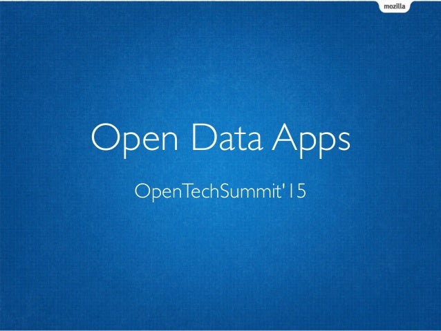 OpenTechSummit'15 Open Data Apps