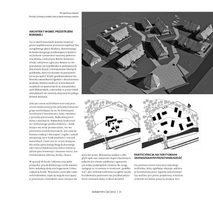 Perspektywa zespołuPoniżej: istniejące osiedle i plan projektowanego zespołuArchitekt wobec przestrzeniromskiejCzy wtakic...