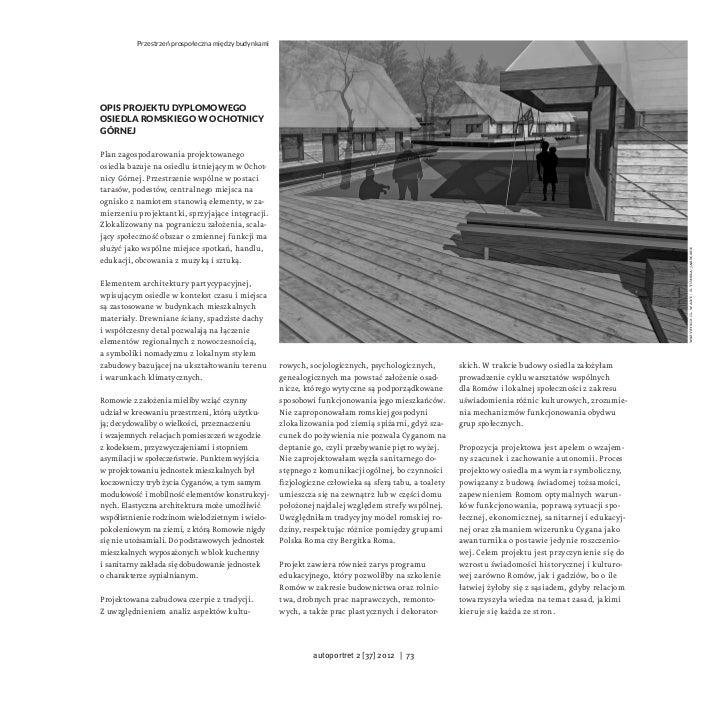Przestrzeń prospołeczna między budynkamiOpis projektu dyplomowegoosiedla romskiego wOchotnicyGórnejPlan zagospodarowania ...