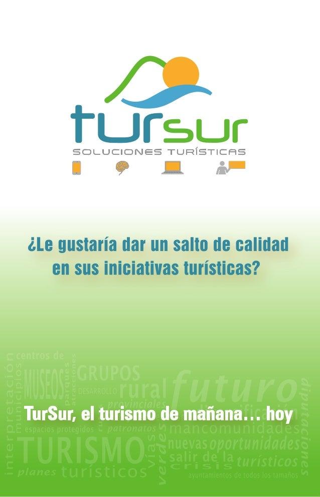 TurSur el turismo de mañana... hoy